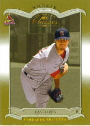 2003 Donruss Classics Timeless Tributes #206 Dan Haren ROO