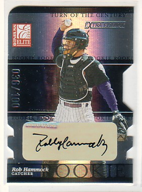 2003 Donruss Elite Extra Edition Turn of the Century Autographs #18 Rob Hammock