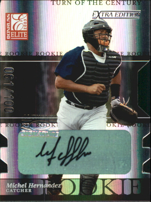 2003 Donruss Elite Extra Edition Turn of the Century Autographs #23 Michel Hernandez
