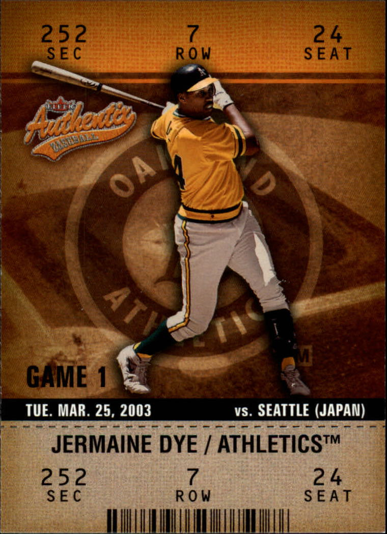 2003 Fleer Authentix #37 Jermaine Dye