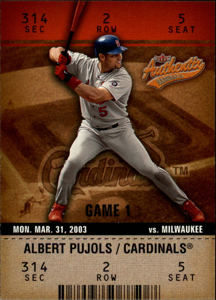 2003 Fleer Authentix #62 Albert Pujols