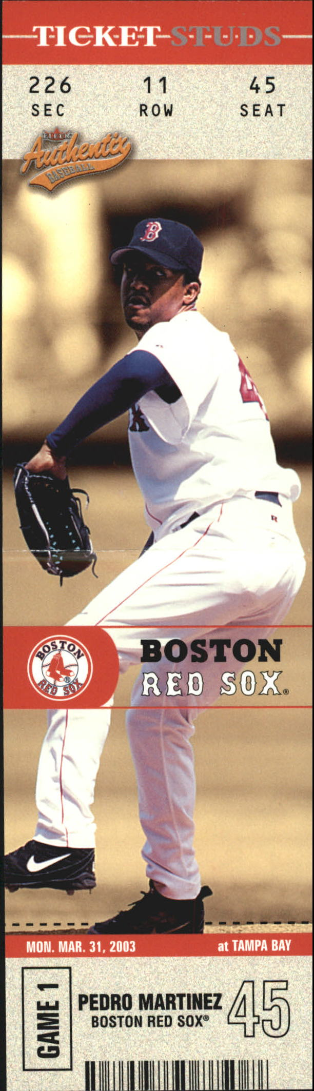 2003 Fleer Authentix Ticket Studs #5 Pedro Martinez
