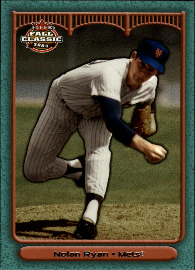 2003 Fleer Fall Classics #6A Nolan Ryan Mets