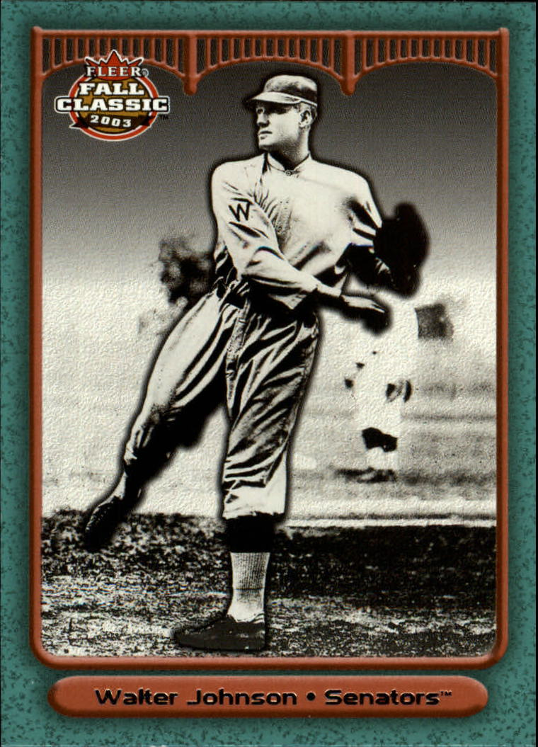 2003 Fleer Fall Classics #29 Walter Johnson