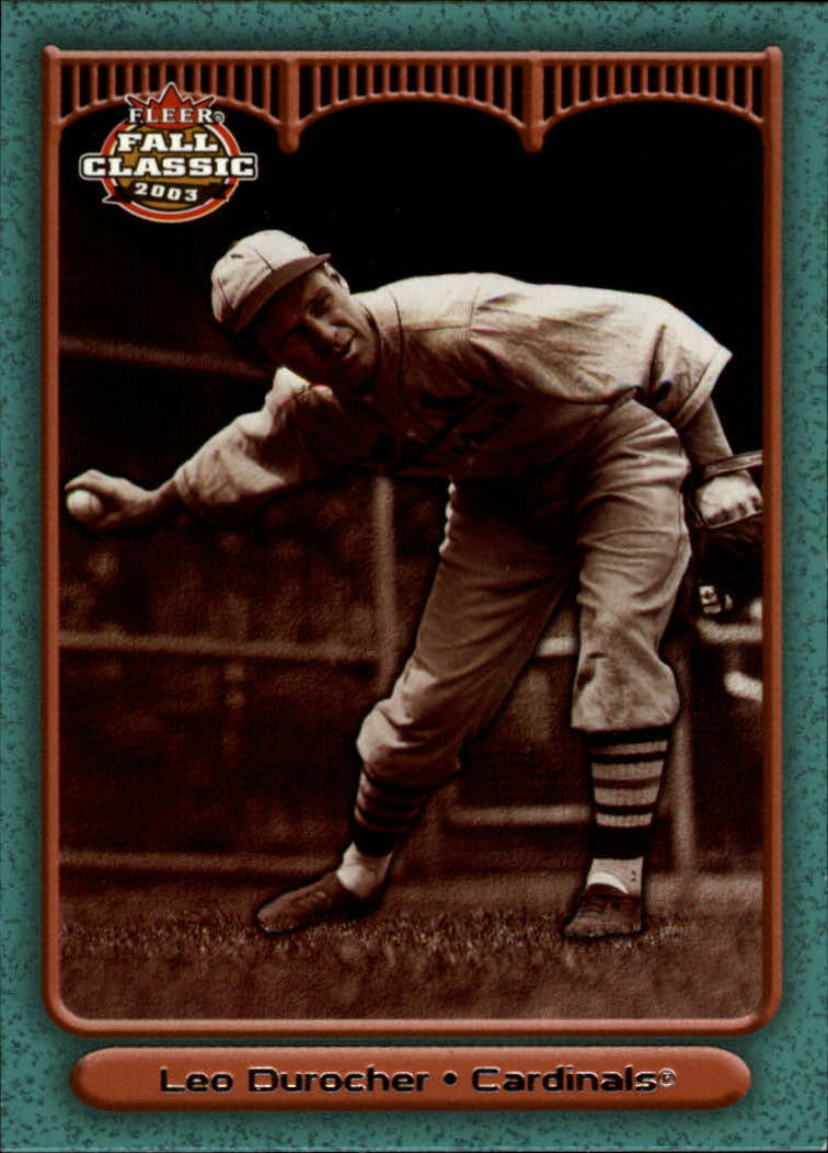 2003 Fleer Fall Classics #50A Leo Durocher Cards