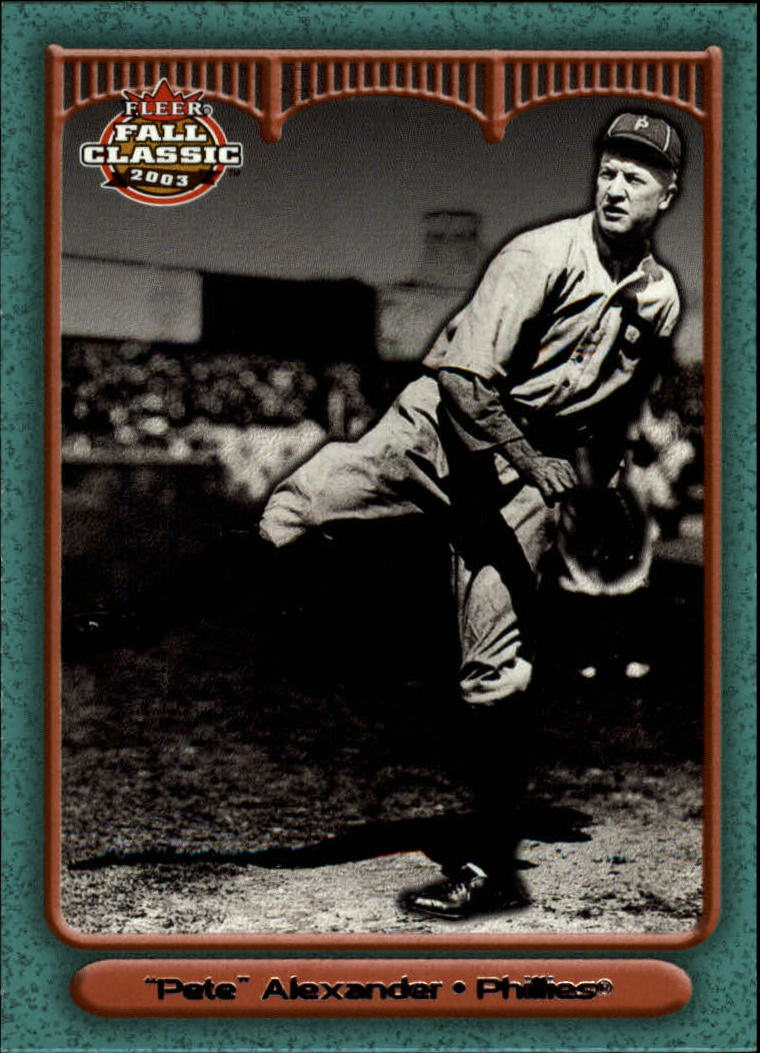 2003 Fleer Fall Classics #58A Grover Alexander Phils