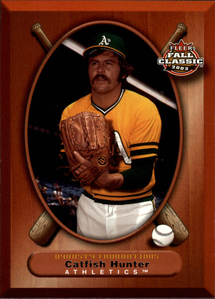 2003 Fleer Fall Classics #69 Catfish Hunter DF