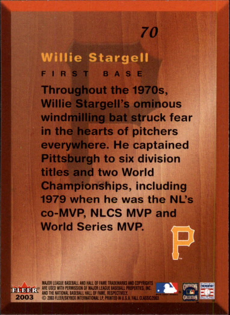 2003 Fleer Fall Classics #70 Willie Stargell DF back image