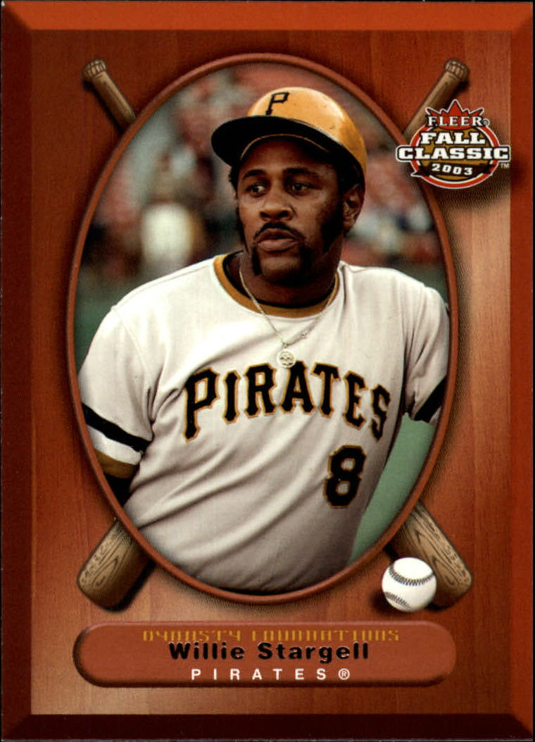 2003 Fleer Fall Classics #70 Willie Stargell DF