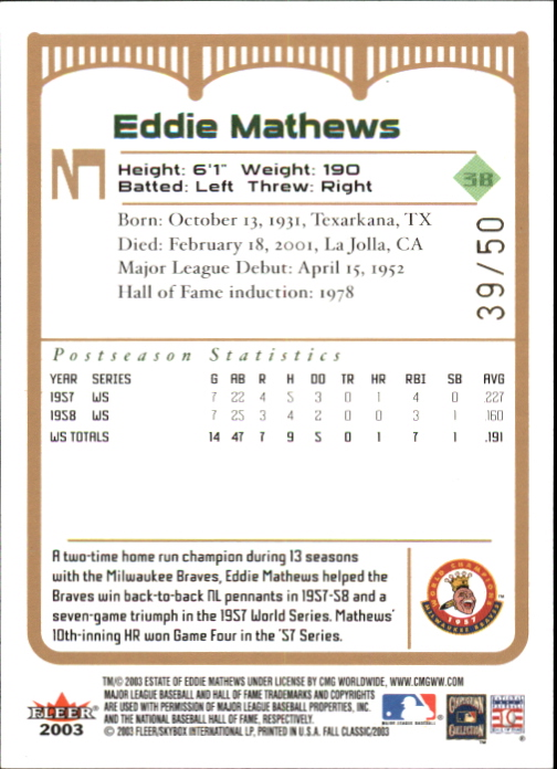 2003 Fleer Fall Classics Championship Gold #3A Eddie Mathews Braves back image