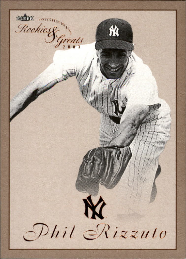 2003 Fleer Rookies and Greats #75 Phil Rizzuto GR