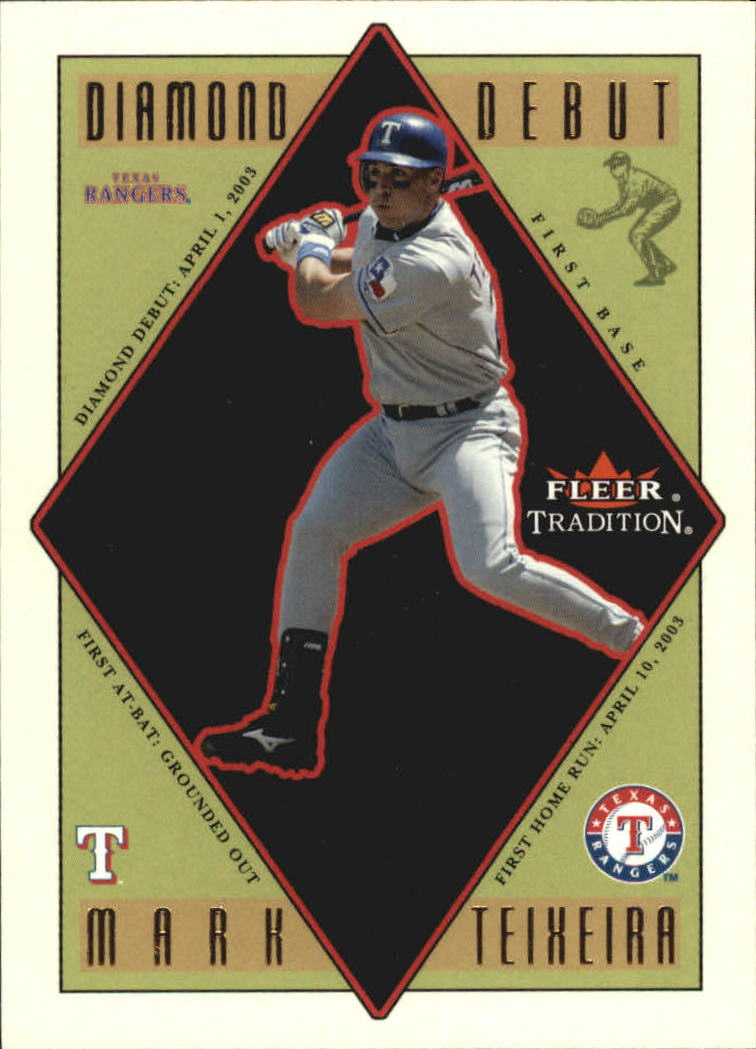 2003 Fleer Tradition Update Diamond Debuts #12 Mark Teixeira