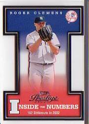 2003 Playoff Prestige Inside the Numbers #1 Roger Clemens