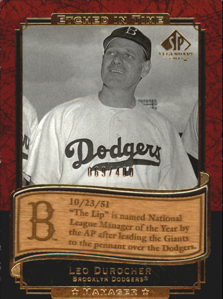 2003 SP Legendary Cuts Etched in Time 400 #LD Leo Durocher