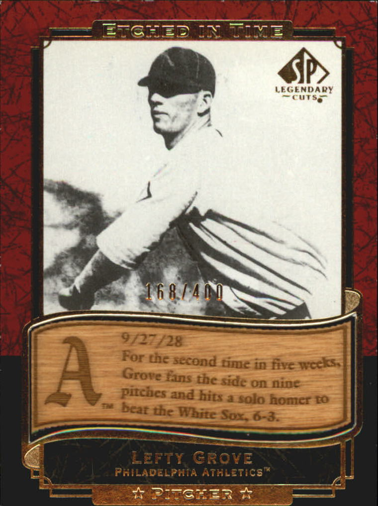 2003 SP Legendary Cuts Etched in Time 400 #LE Lefty Grove