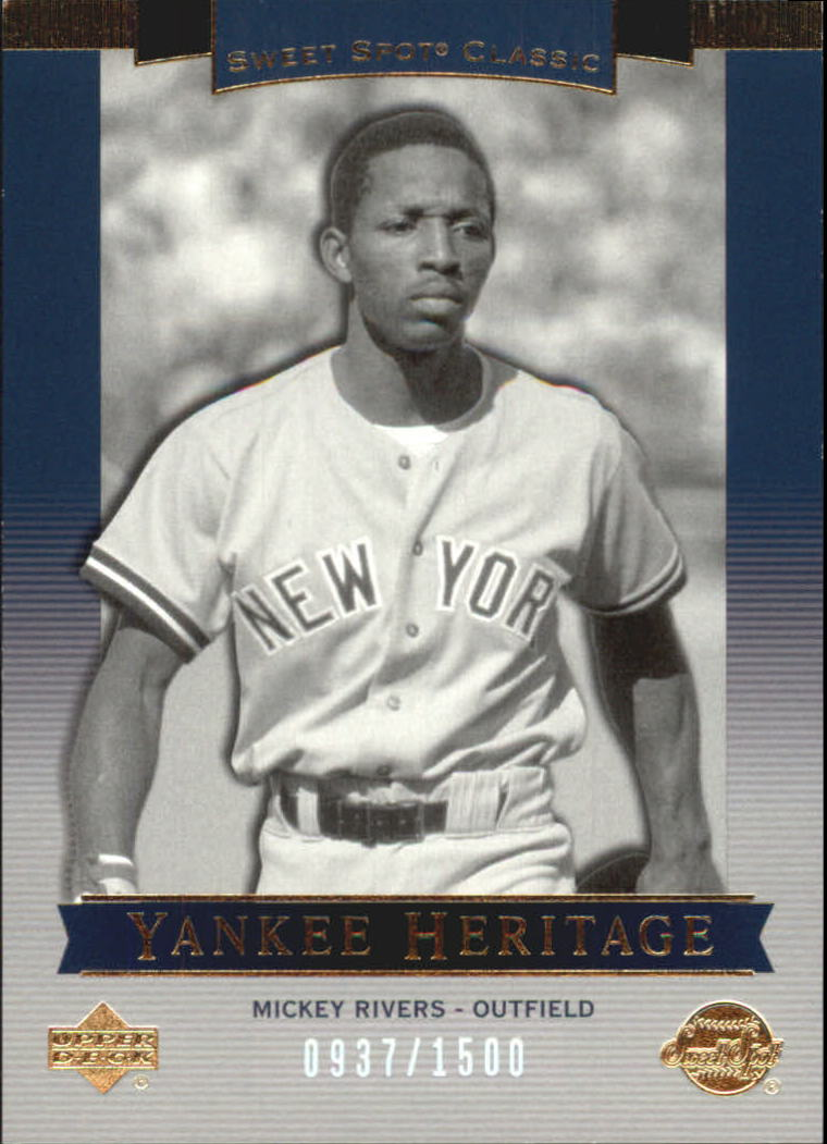 2003 Sweet Spot Classics #137 Mickey Rivers YH