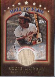 2003 Topps Traded Hall of Fame Relics #EM Eddie Murray Bat