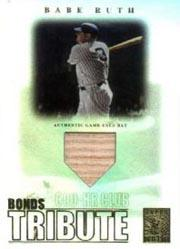 2003 Topps Tribute Contemporary Bonds Tribute 600 HR Club Relics #BR Babe Ruth Bat