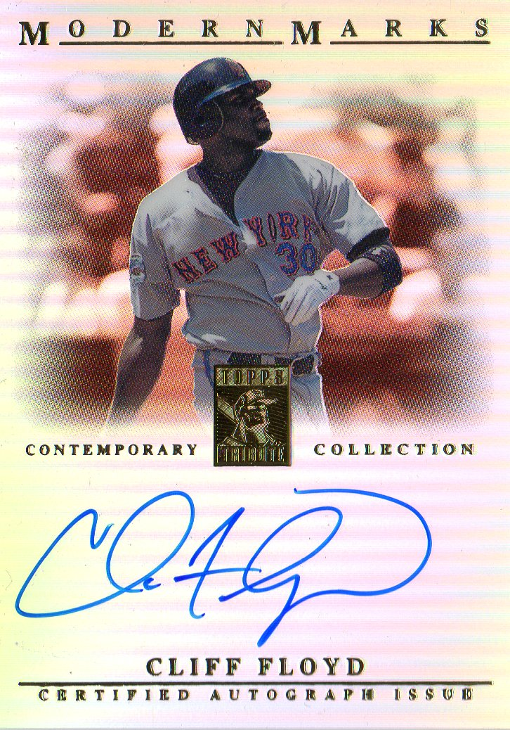 2003 Topps Tribute Contemporary Modern Marks Autographs #CF Cliff Floyd