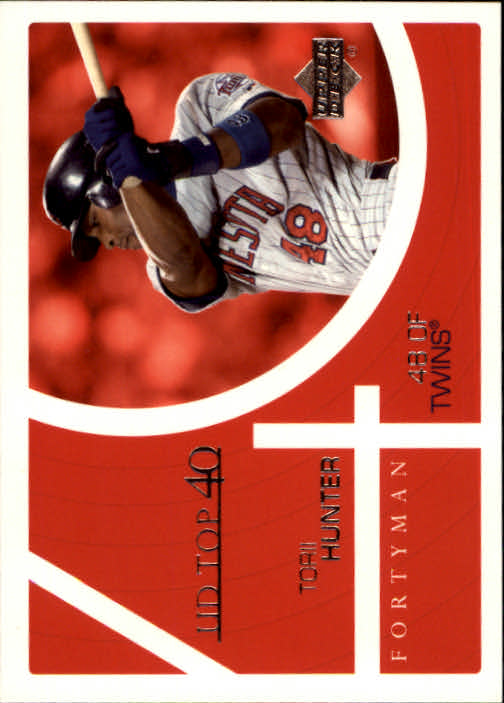 2003 Upper Deck 40-Man #871 Torii Hunter T40