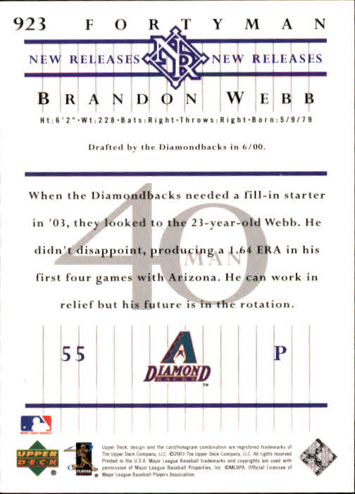 2003 Upper Deck 40-Man #923 Brandon Webb NR RC back image