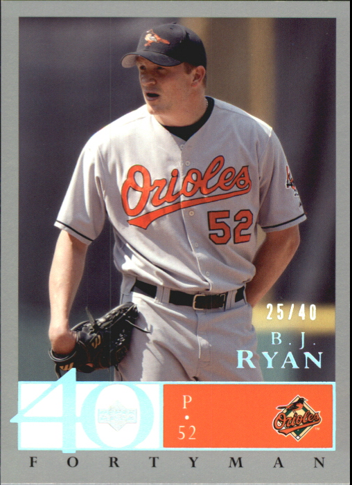 2003 Upper Deck 40-Man Rainbow #164 B.J. Ryan