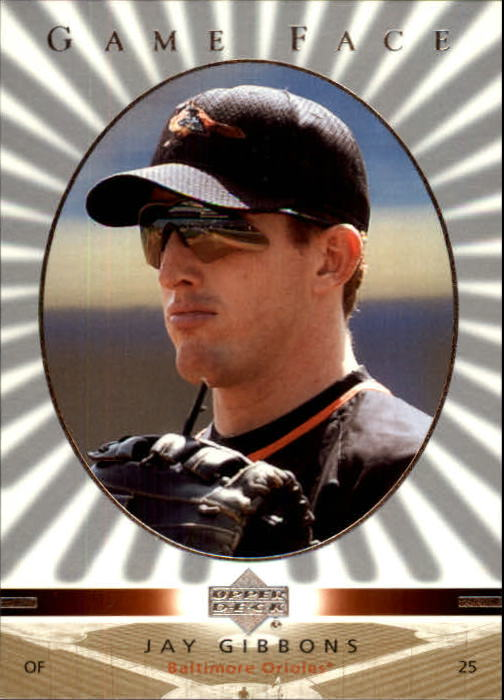 2003 Upper Deck Game Face #17 Jay Gibbons