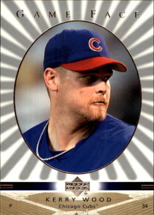 2003 Upper Deck Game Face #25 Kerry Wood