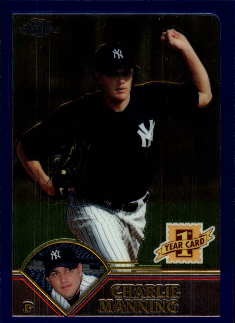 2003 Topps Chrome Traded #T174 Charlie Manning FY RC