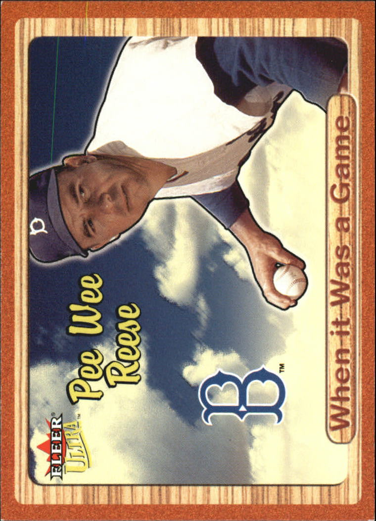 2003 Ultra When It Was A Game #40 Pee Wee Reese