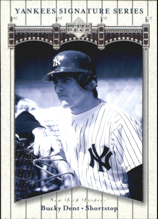 2003 Upper Deck Yankees Signature #12 Bucky Dent