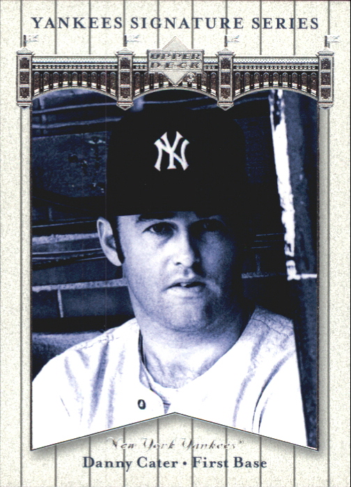 2003 Upper Deck Yankees Signature #18 Danny Cater