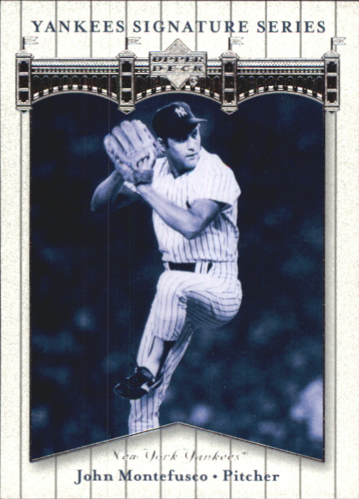 2003 Upper Deck Yankees Signature #46 John Montefusco