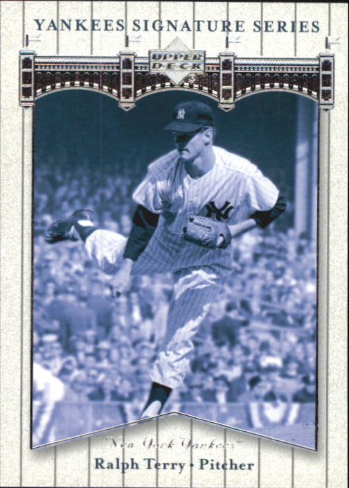 2003 Upper Deck Yankees Signature #69 Ralph Terry
