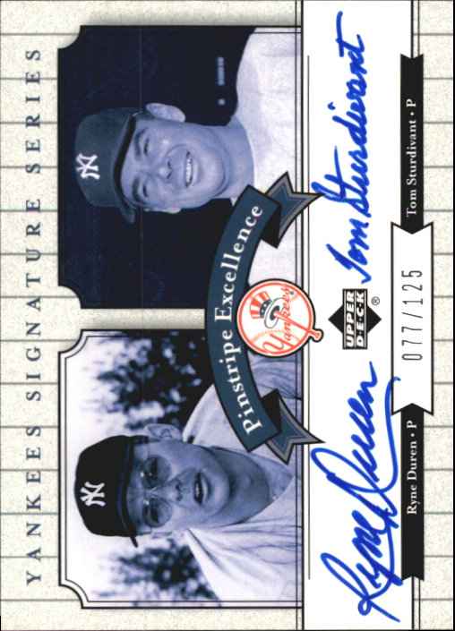 2003 Upper Deck Yankees Signature Pinstripe Excellence Autographs #DS Ryne Duren/Tom Sturdivant