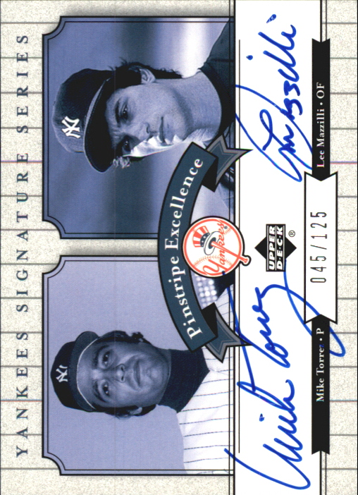 2003 Upper Deck Yankees Signature Pinstripe Excellence Autographs #TM Mike Torrez/Lee Mazzilli