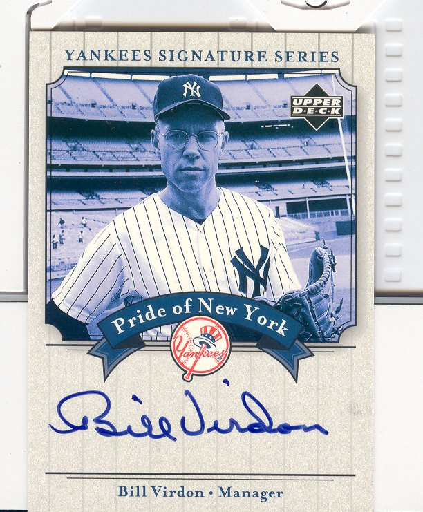2003 Upper Deck Yankees Signature Pride of New York Autographs #BV Bill Virdon