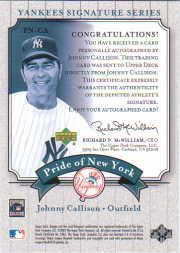2003 Upper Deck Yankees Signature Pride of New York Autographs #CA1 Johnny Callison back image