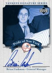2003 Upper Deck Yankees Signature Pride of New York Autographs #CA2 Brian Cashman SP/100