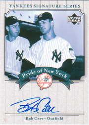2003 Upper Deck Yankees Signature Pride of New York Autographs #CE Bob Cerv