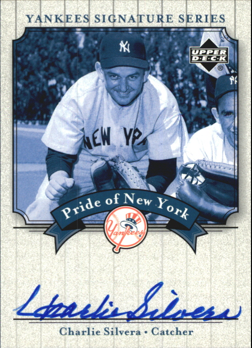2003 Upper Deck Yankees Signature Pride of New York Autographs #CS Charlie Silvera