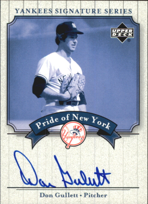 2003 Upper Deck Yankees Signature Pride of New York Autographs #DG Don Gullett