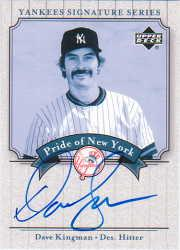 2003 Upper Deck Yankees Signature Pride of New York Autographs #DK Dave Kingman