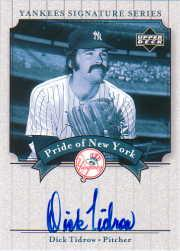 2003 Upper Deck Yankees Signature Pride of New York Autographs #DT Dick Tidrow