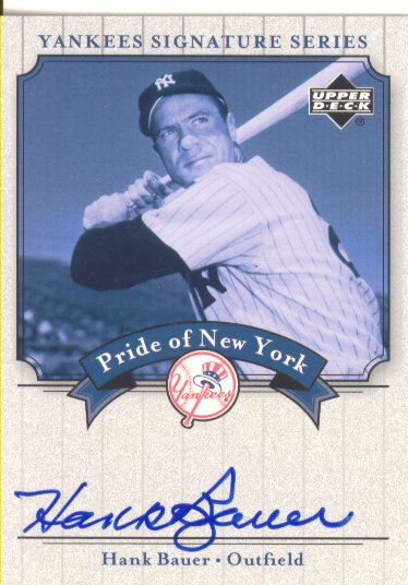 2003 Upper Deck Yankees Signature Pride of New York Autographs #HB Hank Bauer