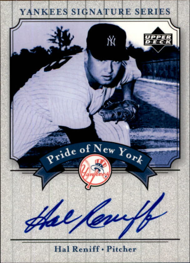 2003 Upper Deck Yankees Signature Pride of New York Autographs #HR Hal Reniff