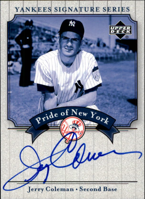 2003 Upper Deck Yankees Signature Pride of New York Autographs #JC Jerry Coleman