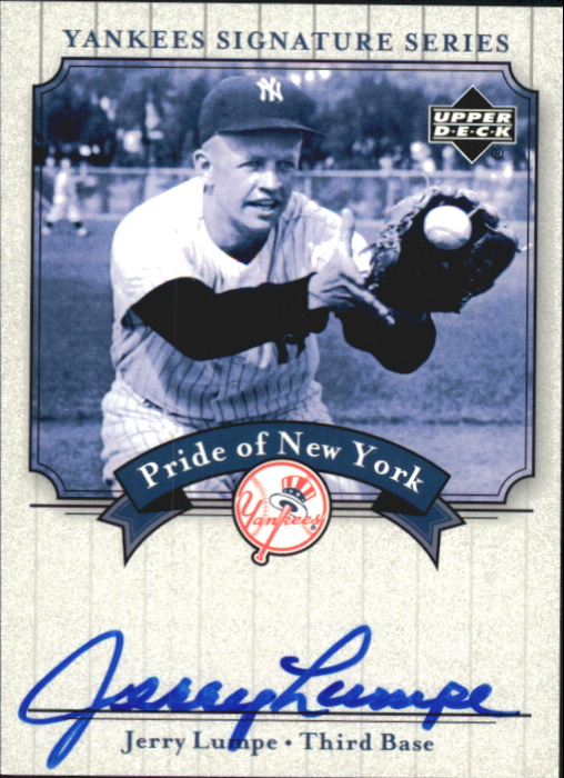 2003 Upper Deck Yankees Signature Pride of New York Autographs #JL Jerry Lumpe