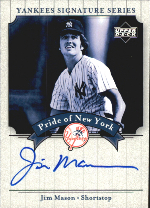 2003 Upper Deck Yankees Signature Pride of New York Autographs #JM Jim Mason