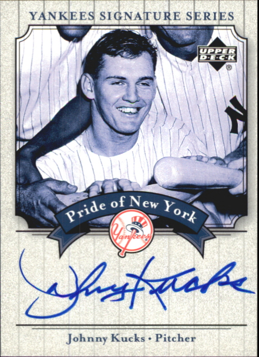 2003 Upper Deck Yankees Signature Pride of New York Autographs #KU Johnny Kucks